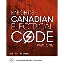 Knight's Canadian Electrical Code Part One: 24th Code Edition, 2018–2021