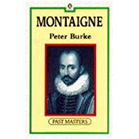 Montaigne (Past Masters Series)