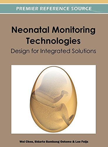 Neonatal Monitoring Technologies: Design for Integrated Solutions