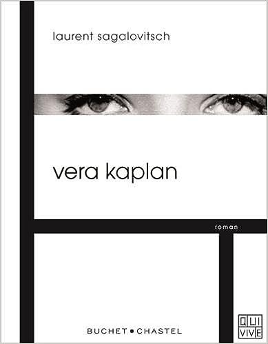 Vera Kaplan de Laurent Sagalovitsch 2016