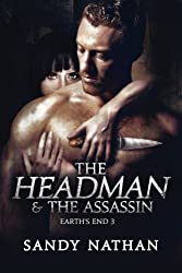 The Headman & the Assassin (Earth's End) (Volume 3)