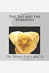 The Tao and the DarkPath Paperback