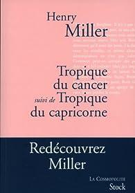 Tropique du Cancer - Tropique du Capricorne par Henry Miller