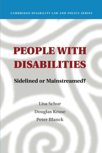 People with Disabilities: Sidelined or Mainstreamed? (Cambridge Disability Law and Policy Series)