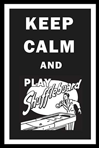 Zieglerworld Table Shuffleboard Keep Calm and Play Shuffleboard Framed Art Poster