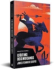 O Último dos Moicanos (Biblioteca Áurea)