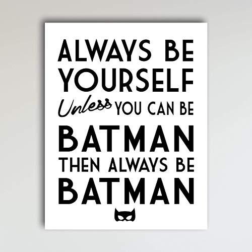 Always Be Batman Super Hero Bedroom Decor - Fun Kids Bedroom Neutral Wall Decor - Children's Room & Nursery Prints - Art Print Poster Wall Decor 11x14 inches, Unframed ()