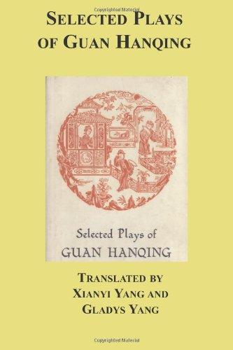Selected Plays Of Guan Hanqing Guan Hanqing