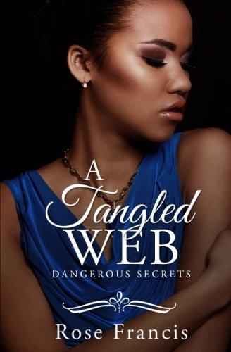 Search : A Tangled Web (Dangerous Secrets) (Volume 1)