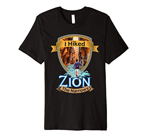 I Hiked Zion The Narrows - Utah River Adventure Souvenir Premium T-Shirt (Map Of The Narrows In Zion National Park)
