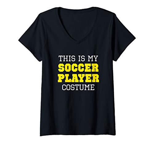 Womens This Is My Soccer Player Costume Halloween Lazy Easy V-Neck ()