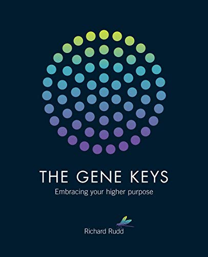 Gene Keys: Unlocking the Higher Purpose Hidden in Your DNA (Best Of Paul Rudd)