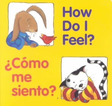 How Do I Feel?/Como Me Siento? (Great Beginnings) How Do I Feel?/Como Me Siento? (Cool Words Beginning With E)