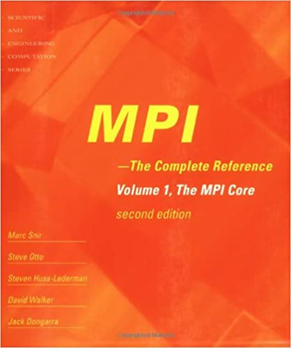 MPI: The Complete Reference (Vol  1) - 2nd Edition, Vol  1