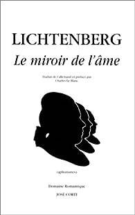 le miroir de l 39 me georg christoph lichtenberg babelio ForMiroir De L Ame