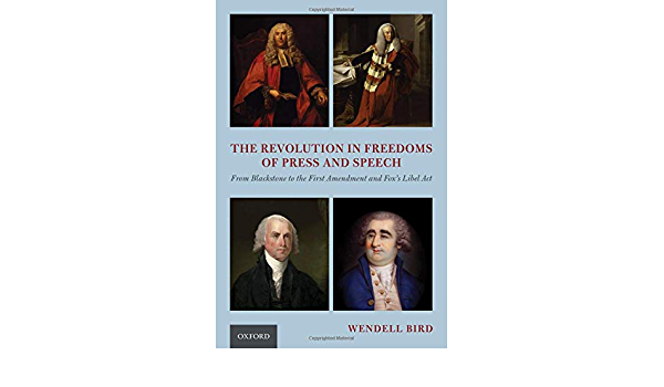 The Revolution in Freedoms of Press and Speech: From ...