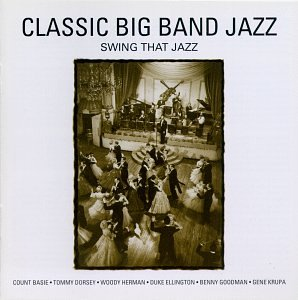 Classics Big Max 64% OFF Excellence Band Jazz: That Jazz Swing