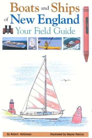 Boats and Ships of New England: Your Field Guide pdf