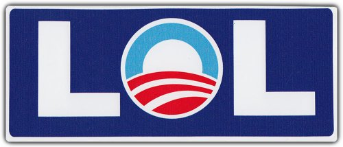 Bumper Stickers: LOL Laughing Out Loud Anti Barack Obama Democrat Republican Barack Obama Bumper Sticker Free