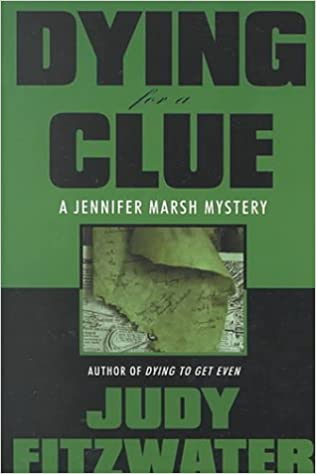 Dying for a Clue (The Jennifer Marsh Mysteries Book 3)