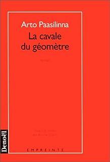 La cavale du géomètre : roman, Paasilinna, Arto