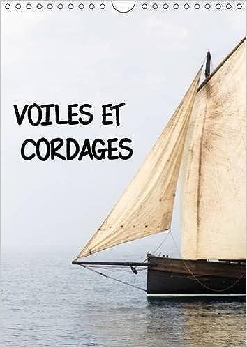 Livres gratuits Voiles et cordages : Une visite de bord, à la découverte de l'accastillage et de la voilerie des vieux gréements. Un festival maritime breton. Calendrier mural A4 vertical 2016 pdf