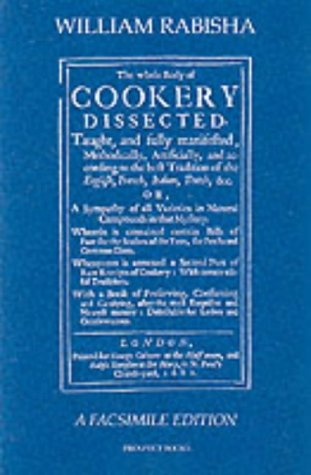 Read Online The Whole Body of Cookery Dissected (1682) ebook