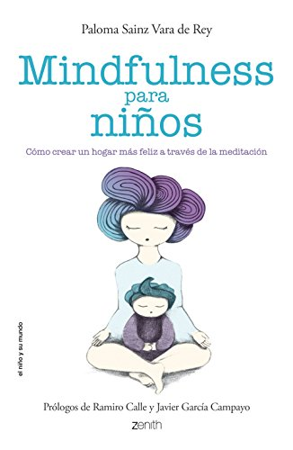 Mindfulness para niños de Paloma Sainz Martínez Vara de Rey
