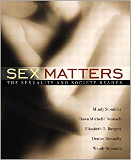 Sex matter the sexuality and society reader