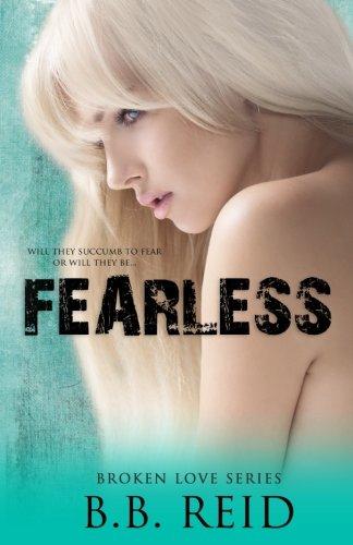 Fearless (Broken Love) (Volume 5)