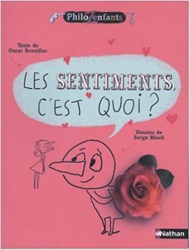 Lire en ligne Les Sentiments, c'est quoi ? pdf, epub ebook