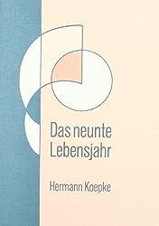 Das neunte Lebensjahr: Seine Bedeutung in der Entwicklung des Kindes (German Edition)