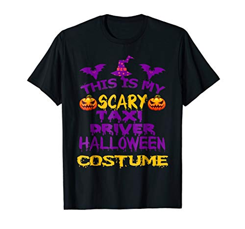 Halloween This Is My Scary Taxi Driver Costume Gift Shirt ()