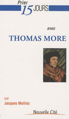 Prier 15 jours avec Thomas More