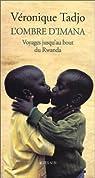L'ombre d'Imana : Voyages jusqu'au bout du Rwanda par Tadjo