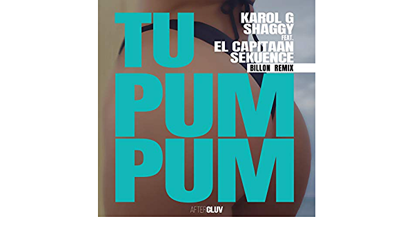 Tu Pum Pum Billon Remix Feat El Capitaan Sekuence De Karol G Shaggy En Amazon Music Amazon Es