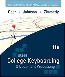 Gregg College Keyboarding & Document Processing Kit 2: Lessons 61-120 With Word 2010 Manual