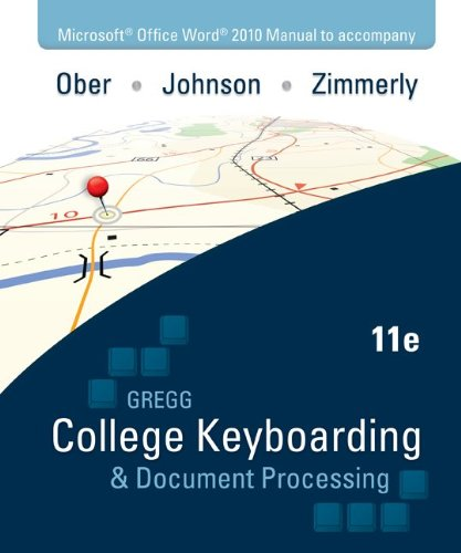 (Gregg College Keyboarding & Document Processing Kit 2: Lessons 61-120 With Word 2010 Manual)