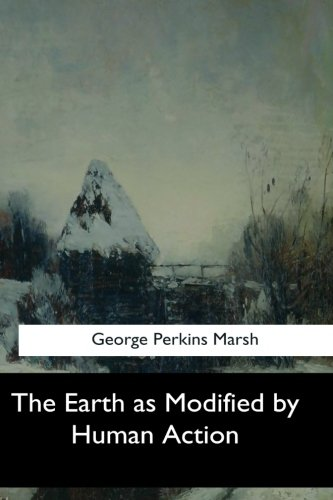 Download The Earth as Modified by Human Action ePub fb2 ebook
