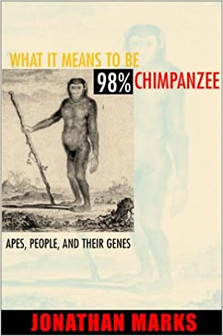 What it Means to be 98% Chimpanzee: Apes, People, and their
