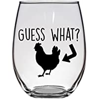 Guess What Chicken Butt Wine Glass