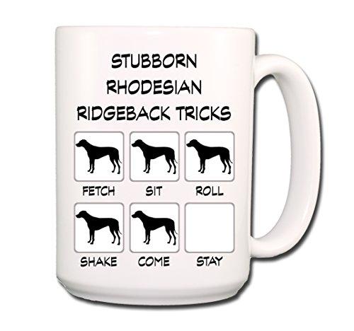 Rhodesian Ridgeback Stubborn Tricks Coffee Tea Mug 15 oz