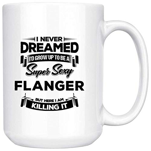 Flanger Quote Coffee Mug Flanger Birthday Gift Idea