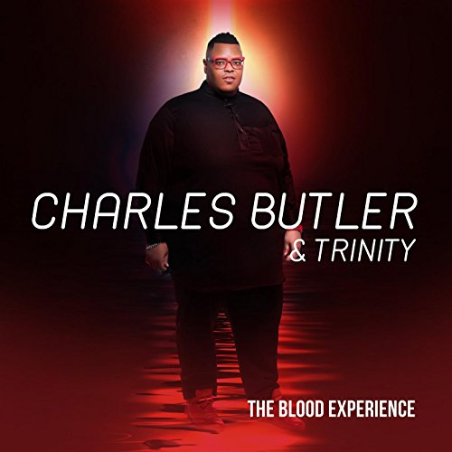 Charles Butler and Trinity - The Blood Experience 2017
