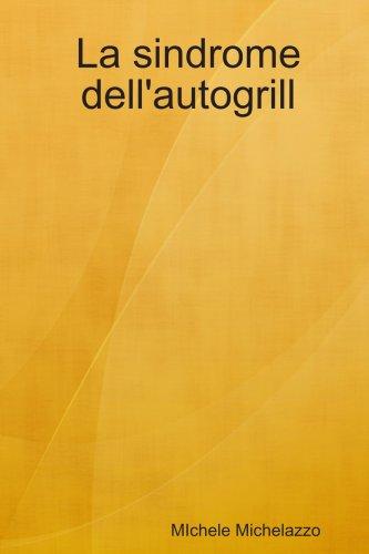 la-sindrome-dellautogrill-italian-edition