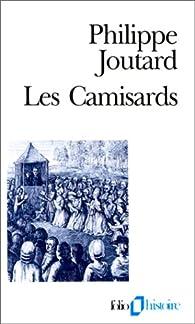Les camisards par Philippe Joutard