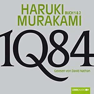 1Q84 (Buch 1 & 2) Audiobook