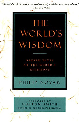 The World's Wisdom: Sacred Texts of the World's Religions ebook