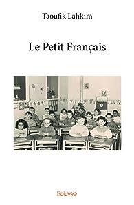 Le Petit Français par Taoufik Lahkim