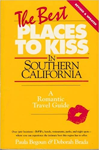 A Romantic Travel Guide Best Places to Kiss in Southern California